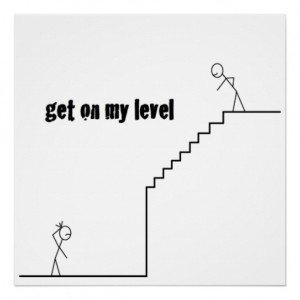 Get on my level